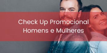 Check up para homens e mulheres com valor promocional